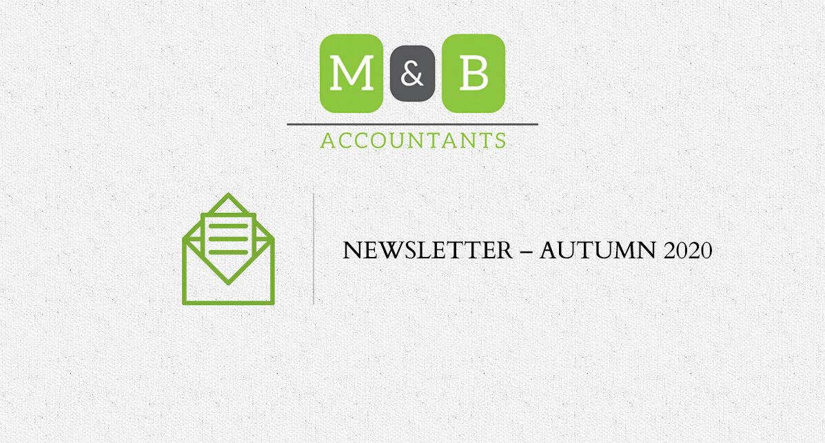 M + B Accountants - Autumn 2020 Newsletter