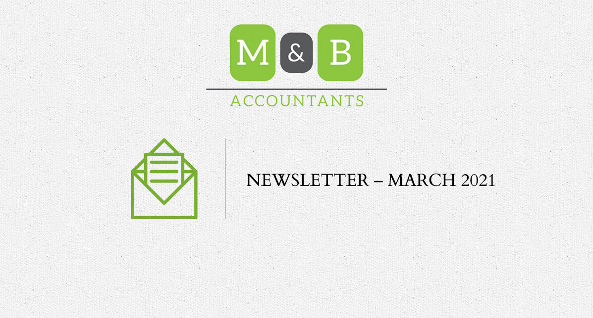 M + B Accountants - March 2021 Newsletter